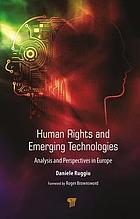 Human Rights and Emerging Technologies : Analysis and Perspectives in Europe
