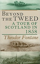 Beyond the Tweed : a tour of Scotland in 1858