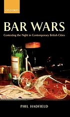 Bar wars : contesting the night in contemporary British cities