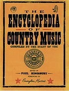 The encyclopedia of country music : the ultimate guide to the music