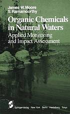Organic chemicals in natural waters : applied monitoring and impact assessment