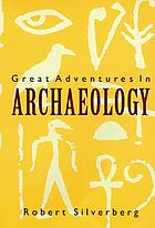 Great Adventures in Archaeology.