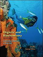 Organic and biochemistry : connecting chemistry to your life