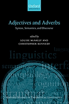 Adjectives and adverbs : syntax, semantics, and discourse