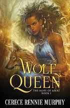The Hope of Aferi (Book I): The Wolf Queen, #1