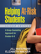 Helping at-risk students : a group counseling approach for grades 6-9