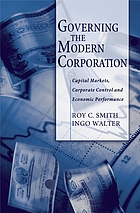 Governing the modern corporation ; Capital markets, corporate control, and economic perfomance