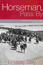 Horseman, pass by : the Australian light horse in World War I