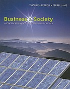 Business and society : a strategic approach to social responsibility