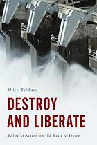 Destroy and liberate : political action on the basis of Hume