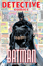 Detective Comics : 80 years of Batman.