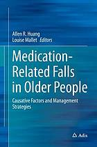 Medication-Related Falls in Older People : Causative Factors and Management Strategies