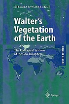 Walter's vegetation of the Earth : the ecological systems of the geo-biosphere