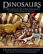 Dinosaurs : the most complete, up-to-date encyclopedia for dinosaur lovers of all ages