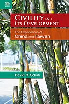 Civility and its development : the experiences of China and Taiwan