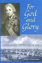 For God and glory : Lord Nelson and his way of war