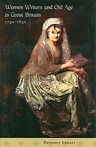 Women writers and old age in Great Britain, 1750-1850