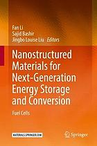 Nanostructured materials for next-generation energy storage and conversion : fuel cells