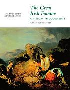The great Irish famine : a history in documents