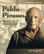 Pablo Picasso : master of modern art