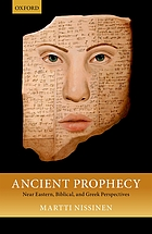 Ancient prophecy : Near Eastern, Biblical, and Greek perspectives
