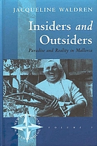 Insiders and outsiders : paradise and reality in Mallorca
