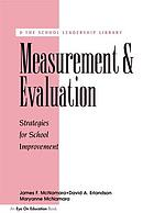Measurement and evaluation : strategies for school improvement