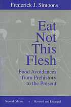 Eat not this flesh : food avoidances from prehistory to the present