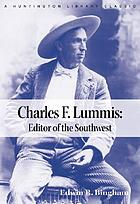 Charles F. Lummis : editor of the Southwest