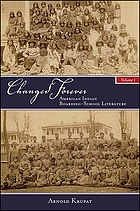 Changed forever : American Indian boarding school literature. Volume I
