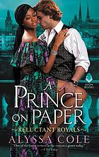 A prince on paper : reluctant royals