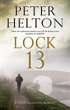 Lock 13 : a Chris Honeysett mystery