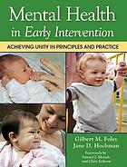 Mental health in early intervention : achieving unity in principles and practice