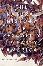 The natural history of sexuality in early America