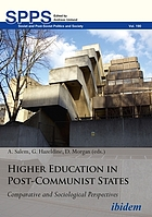 Higher education in post-communist states : comparative and sociological perspectives