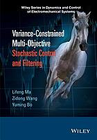 Variance-Constrained Multi-Objective Stochastic Control and Filtering.
