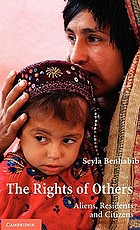 The rights of others : aliens, residents and citizens