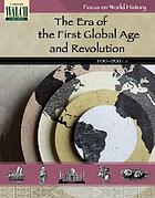 The era of the first global age and revolution