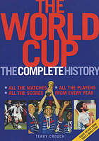 The World cup : the complete history