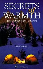 Secrets of warmth : for comfort or survival