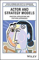 Actor and strategy models : practical applications and step-wise approaches