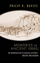 Memories of Ancient Israel : an introduction to Biblical history, ancient and modern