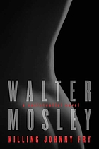 Killing Johnny Fry : a sexistentialist novel