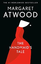 The Handmaid's Tale : /by Margaret Atwood.