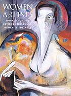 Women artists : works from the National Museum of Women in the Arts