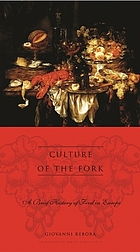 Culture of the fork : a brief history of food in Europe