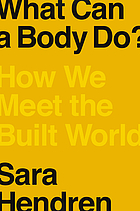 What can a body do? : how we meet the built world