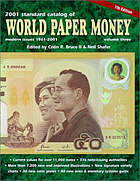 Standard catalog of world paper money. Volume 3, Modern issues 1961-date