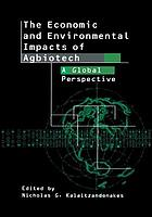 The Economic and Environmental Impacts of Agbiotech : a Global Perspective