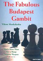 The fabulous Budapest gambit : much more than just a sharp surprise weapon